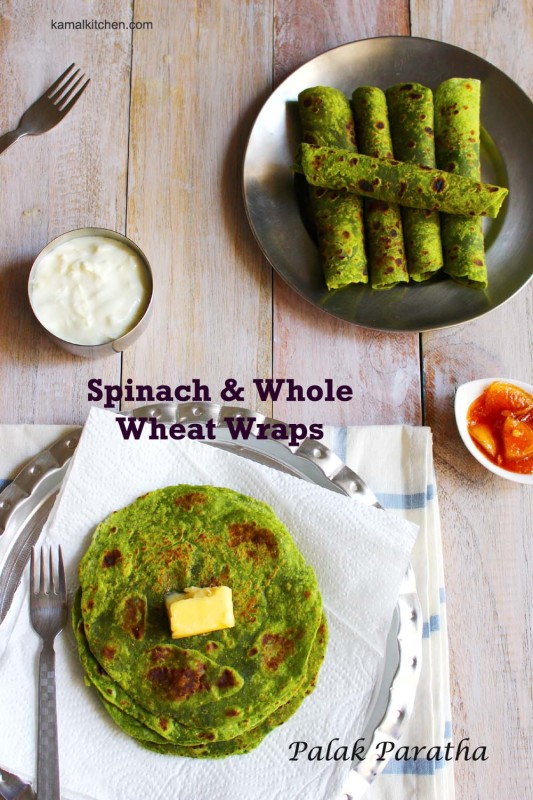 Palak Paratha Recipe - Spinach whole wheat wraps
